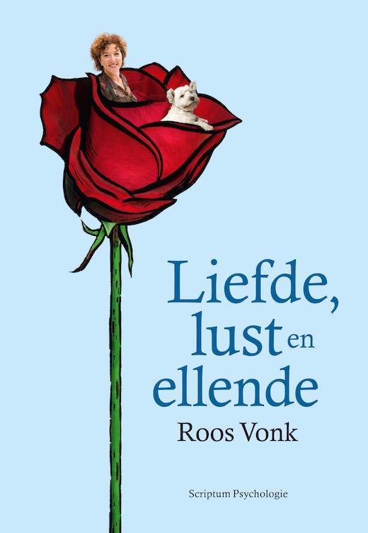 Liefde, lust en ellende, Roos Vonk