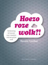 Hoezo roze wolk, Renske Tjoelker