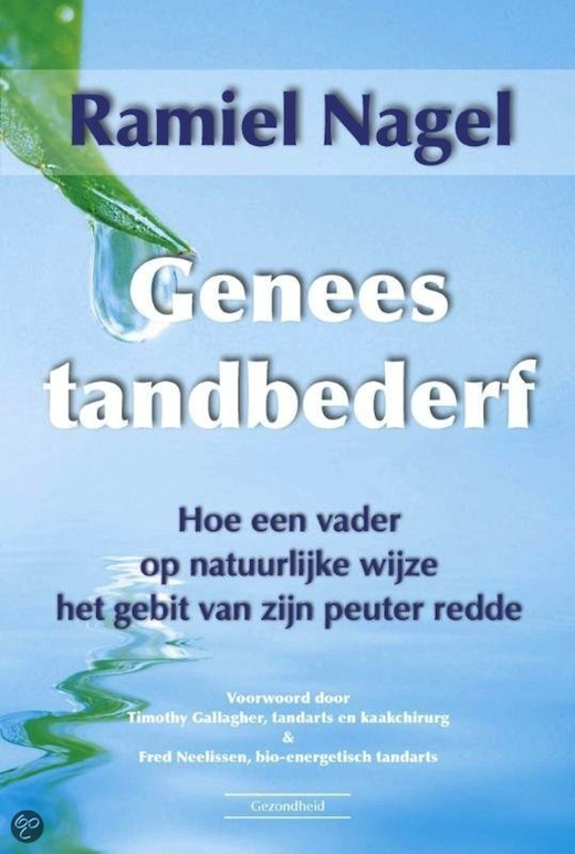 Genees tandbederf, Ramiel Nagel