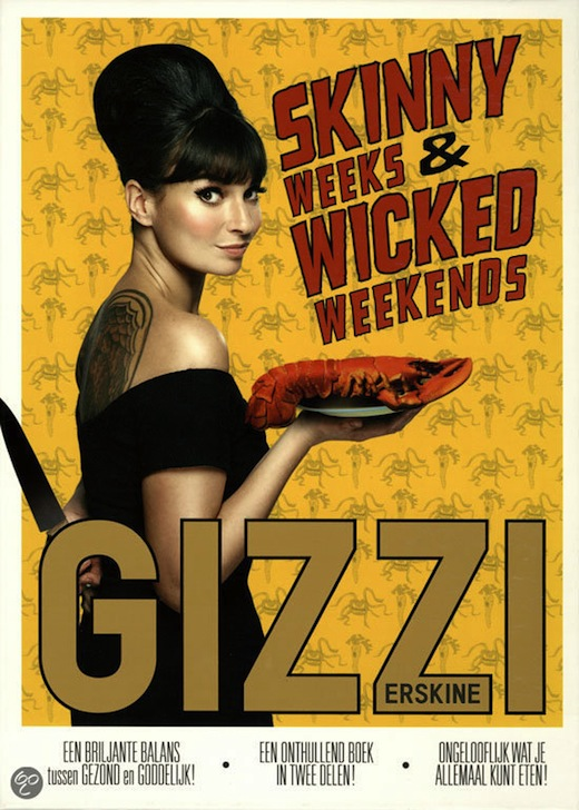 Skinny weeks and wicked weekends, Gizzi Erskine