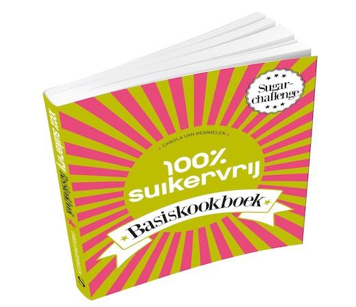 100 procent Suikervrij Basiskookboek