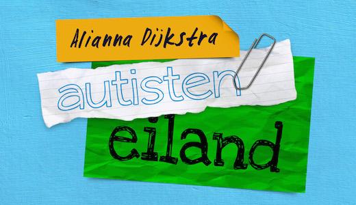 Autisteneiland, Alianna Dijkstra