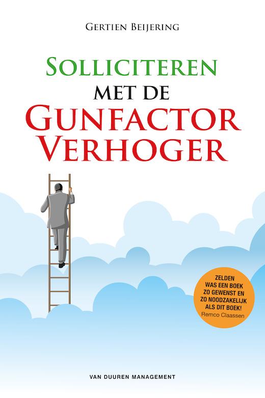 Solliciteren met de GunfactorVerhoger, Gertien Beijering