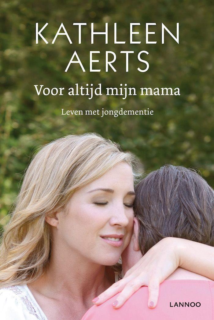 Voor altijd mijn mama, Kathleen Aerts