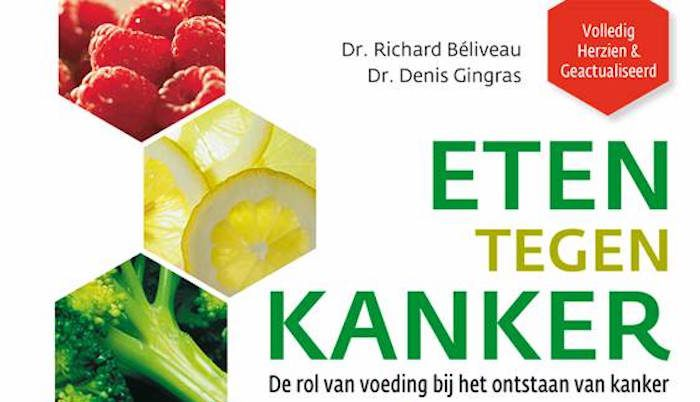 Eten tegen kanker, Richard Béliveau, Denis Gingras