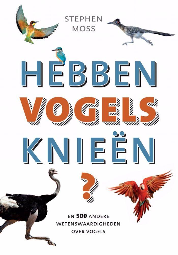 Boek, Hebben vogels knieën?, Stephen Moss