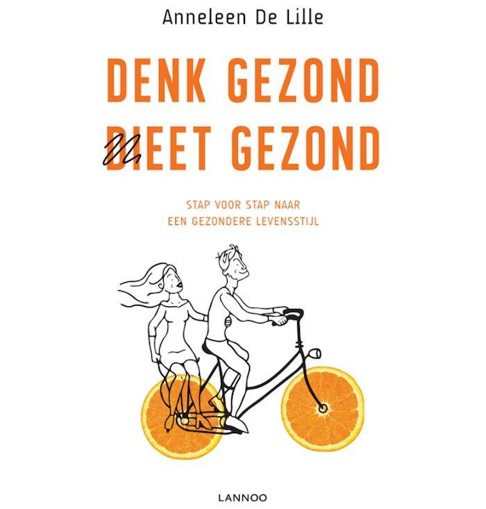 Denk gezond dieet gezond, Anneleen De Lille